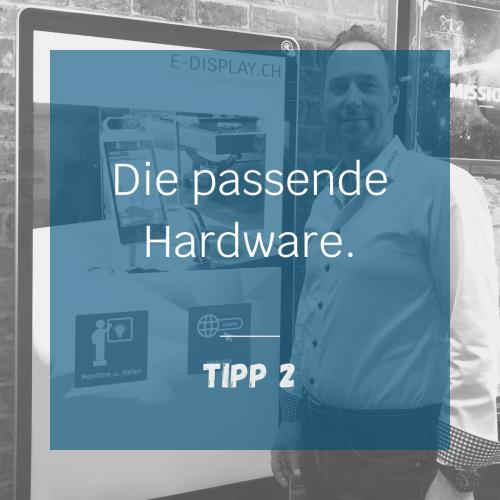 Tipp 2 - Hardware